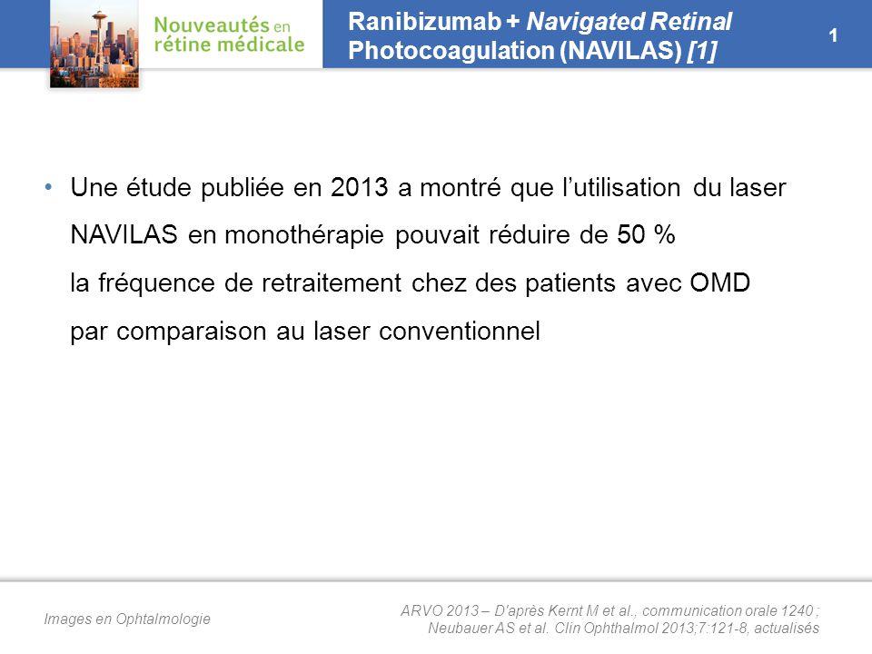 Ranibizumab + Navigated Retinal Photocoagulation (NAVILAS) [2]